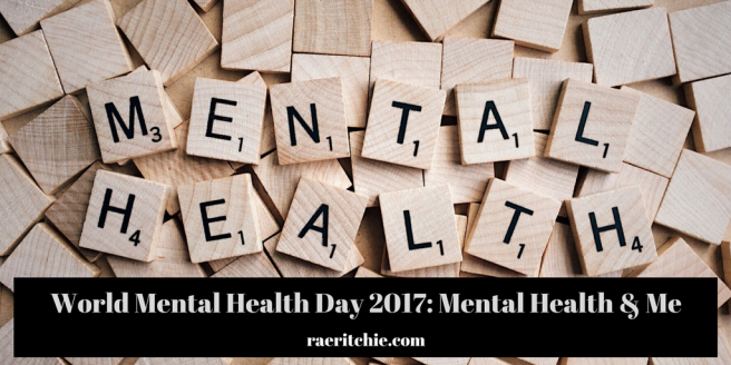 World Mental Health Day 2017- Mental Health and Me